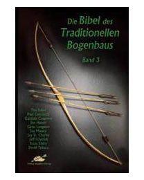 Buch Bibel des Traditionellen Bogenbaus Teil 3