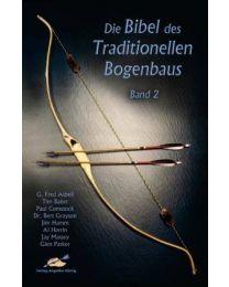 Buch Bibel des Traditionellen Bogenbaus Teil 2