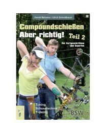 Buch COMPOUNDSCHIESSEN ABER RICHTIG Band 2 Fortgeschrittene