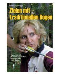 Buch Zielen mit traditionellen Bögen