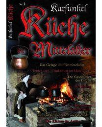 Karfunkel Küche im Mittelalter 2