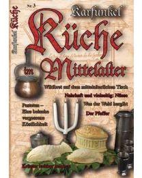 Karfunkel Küche im Mittelalter 3
